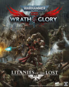 Wrath & Glory Litanies of the Lost