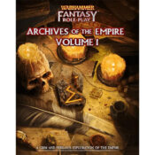 Warhammer Fantasy Roleplay: Archives of the Empire, Volume 1