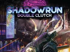 Shadowrun: Double Clutch