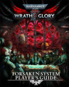 Warhammer 40,000 RPG Forsaken System Player's Guide